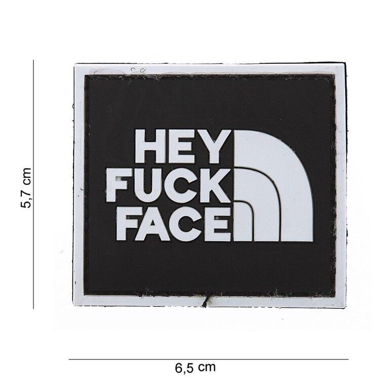 Nášivka Hey Fuck Face 101INC®